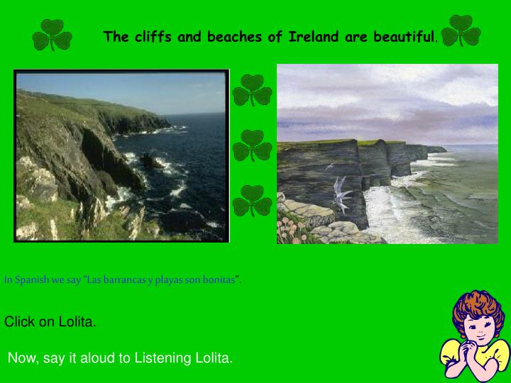 The cliffs and beaches of Ireland are beautiful