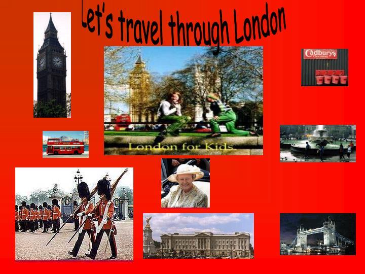 Let's travel through London