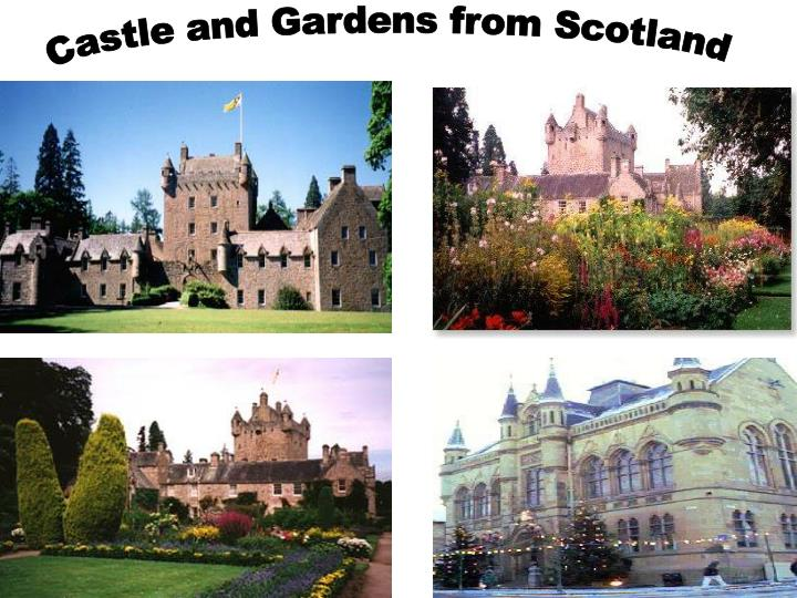 Castle and Gardens from Scotland