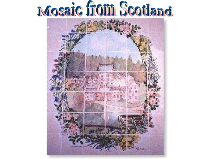 Mosaic from Scotland