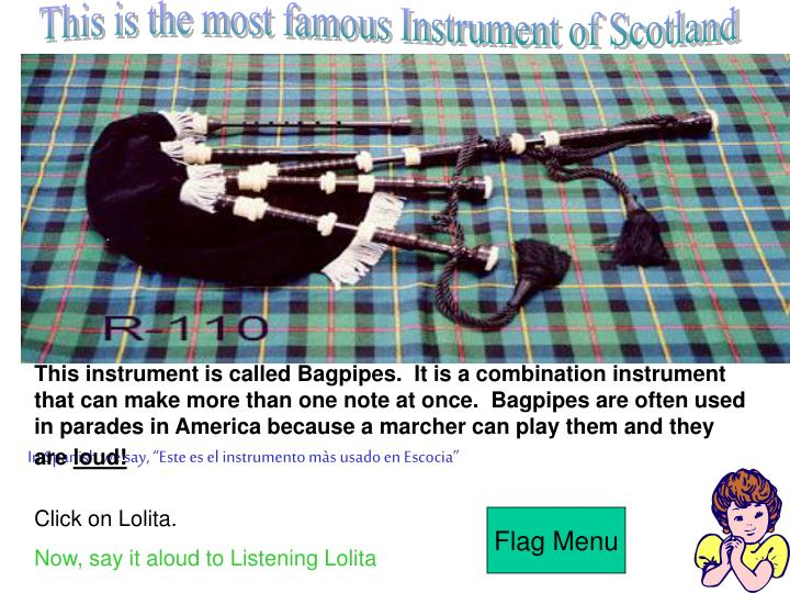 This is the most famous Instrument of Scotland