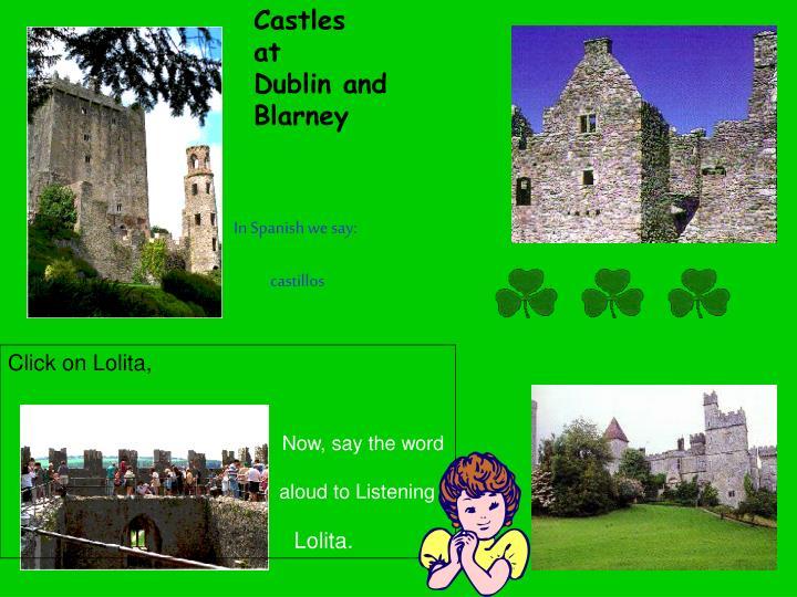 Castles           at