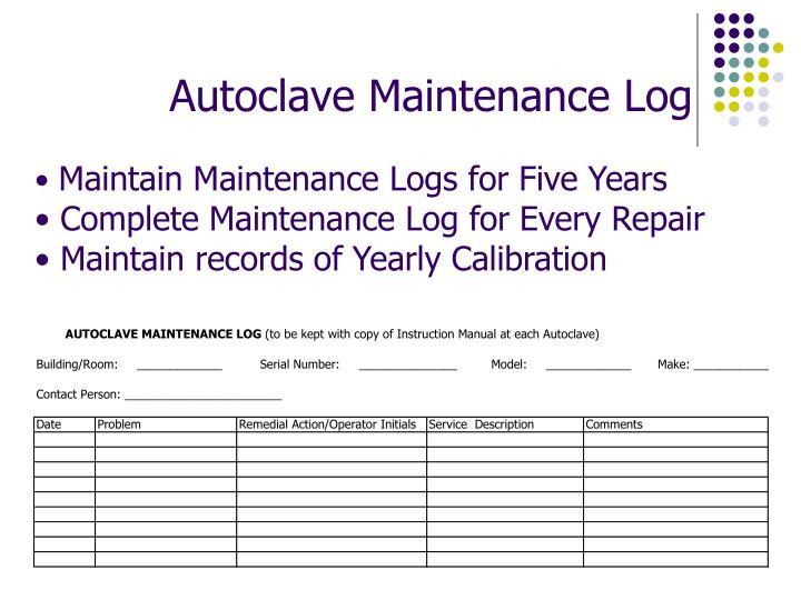 Autoclave Maintenance Log