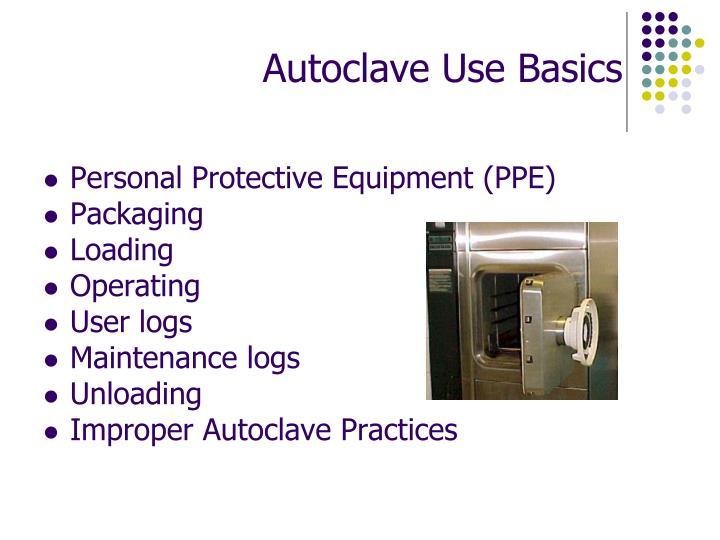 Autoclave Use Basics