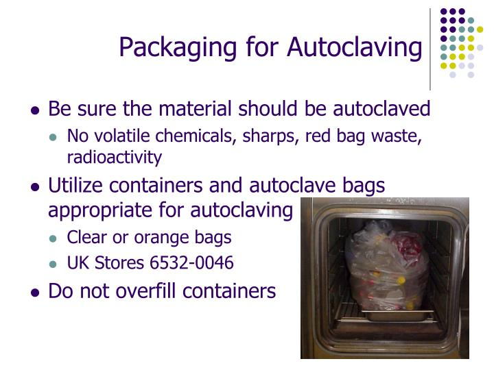 Packaging for Autoclaving