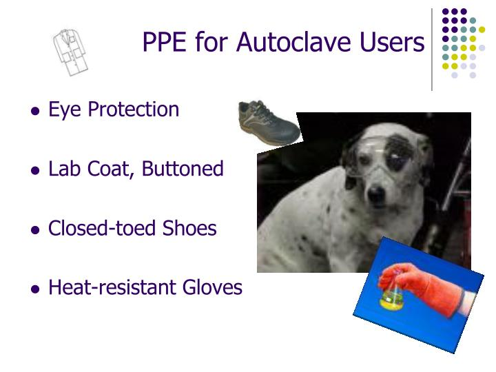 PPE for Autoclave Users