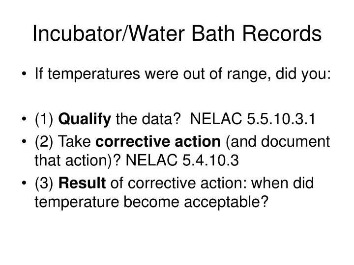 Incubator/Water Bath Records