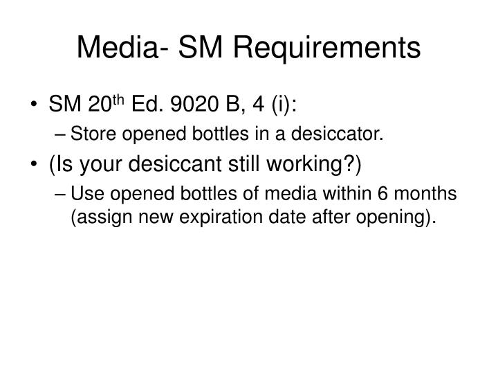Media- SM Requirements