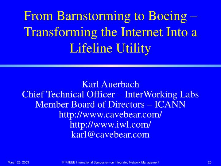 From Barnstorming to Boeing – Transforming the Internet Into a Lifeline Utility