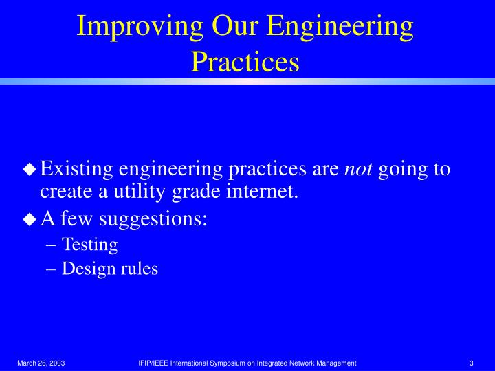 Improving Our Engineering Practices