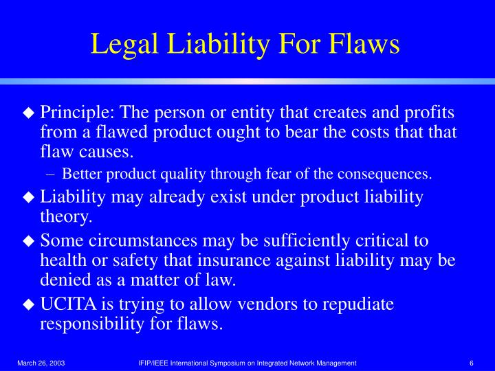 Legal Liability For Flaws