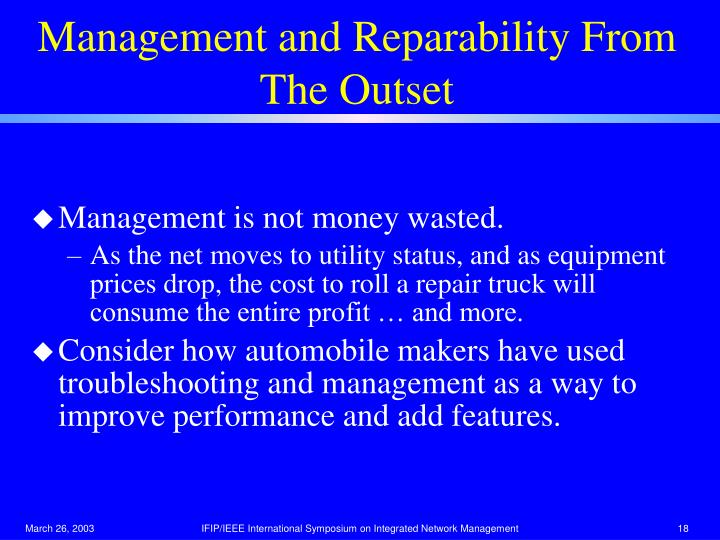 Management and Reparability From The Outset