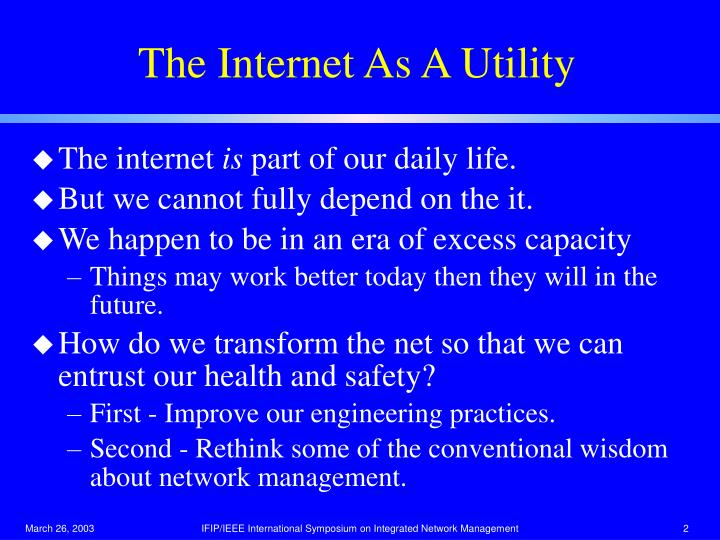 The Internet As A Utility