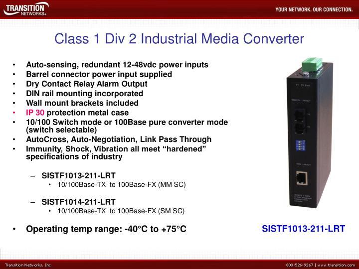Class 1 Div 2 Industrial Media Converter