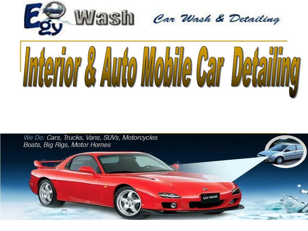 Interior & Auto Mobile Car  Detailing