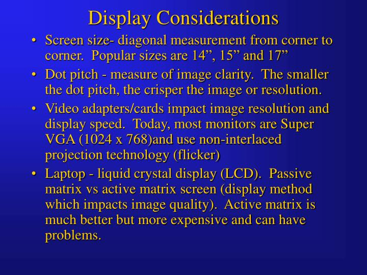 Display Considerations