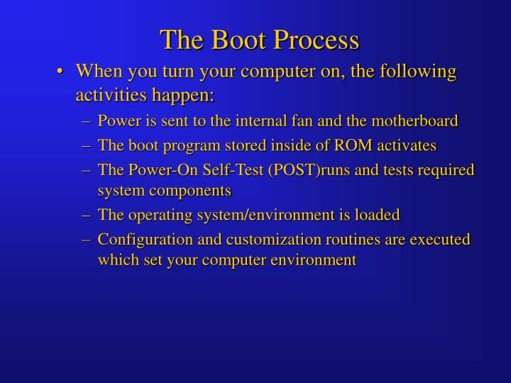 The Boot Process