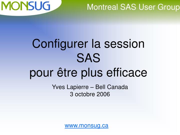 Configurer la session sas pour tre plus efficace