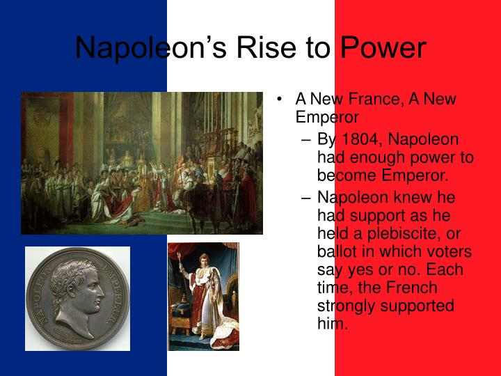 napoleon rise to power Learn all about napoleons rise to power and ultimate downfall in the lecture series living the  home history european history the rise of napoleon the rise of.