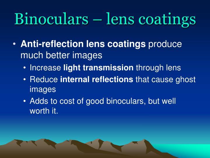 Binoculars – lens coatings