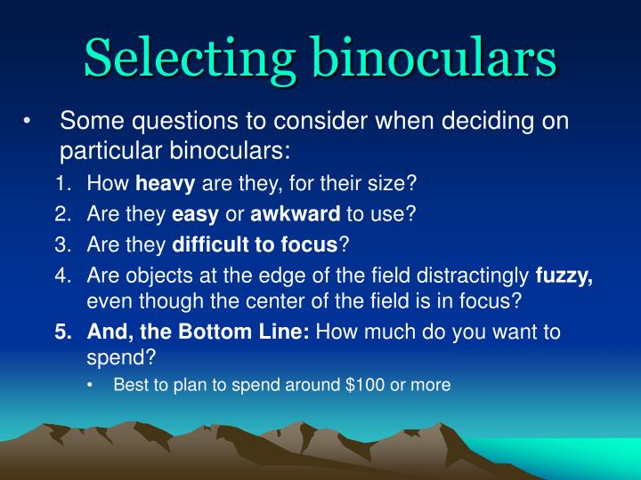 Selecting binoculars