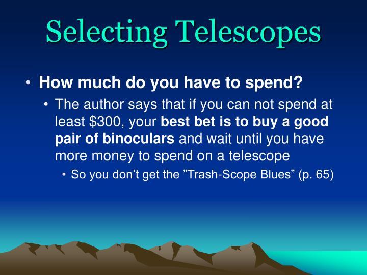 Selecting Telescopes