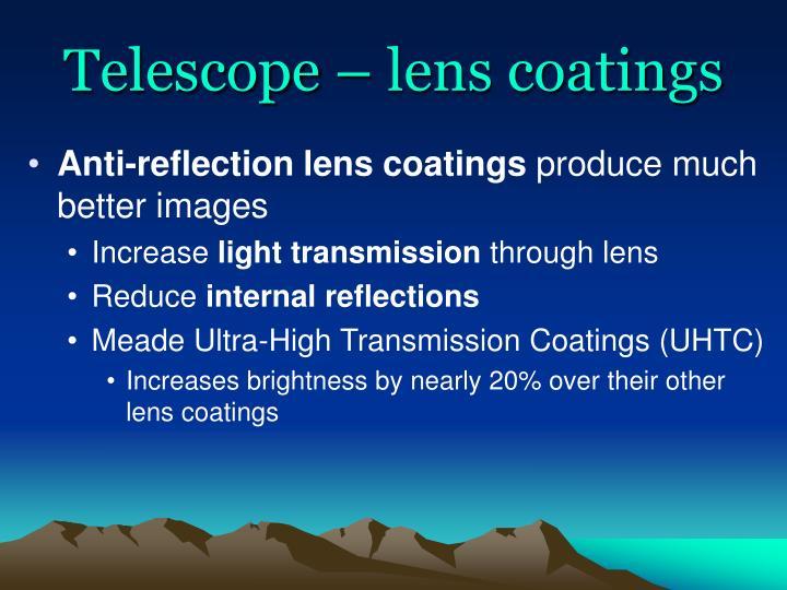 Telescope – lens coatings