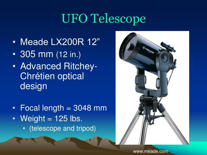 UFO Telescope