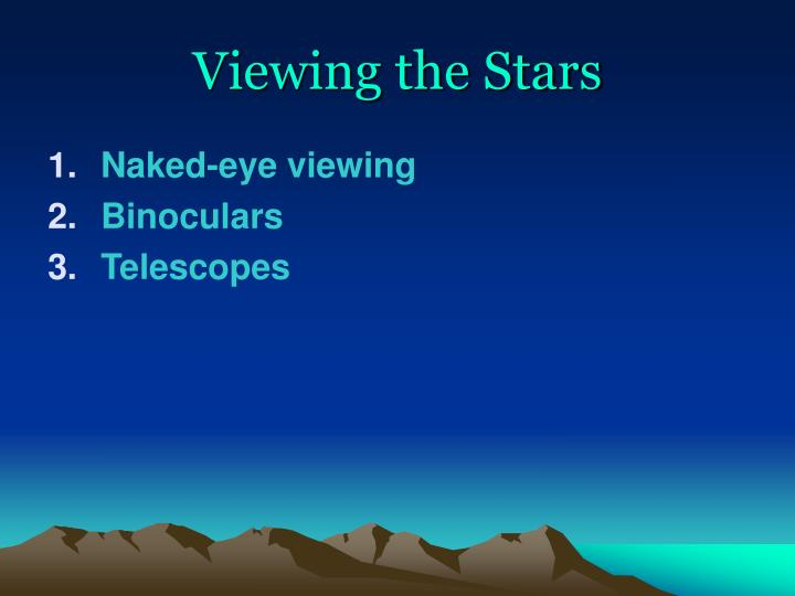 Viewing the Stars