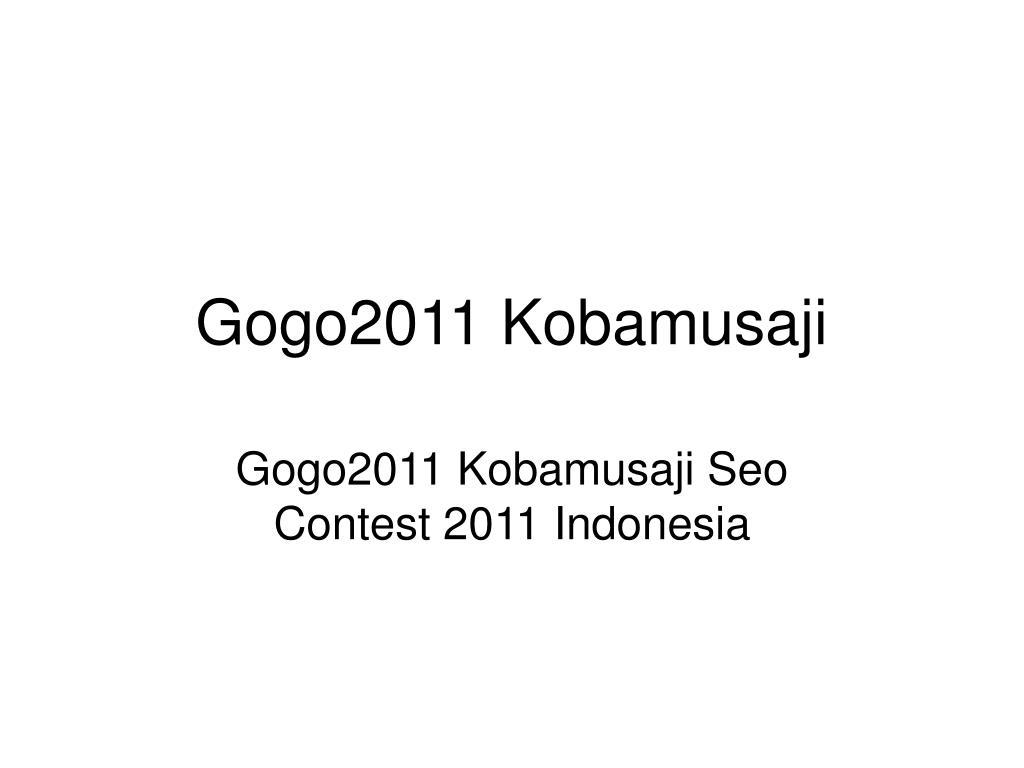 Gogo2011 Kobamusaji