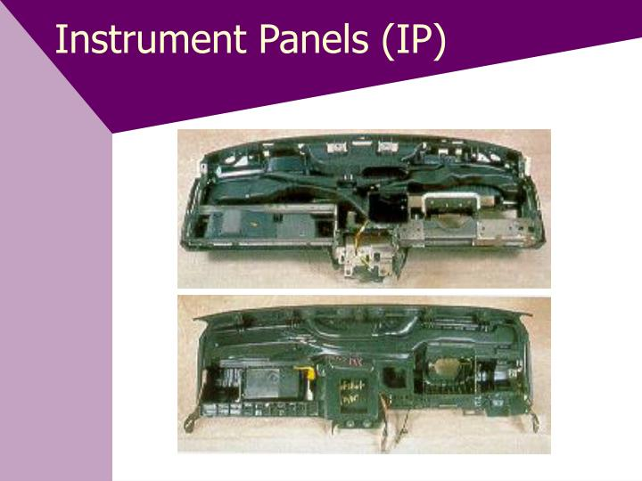 Instrument Panels (IP)