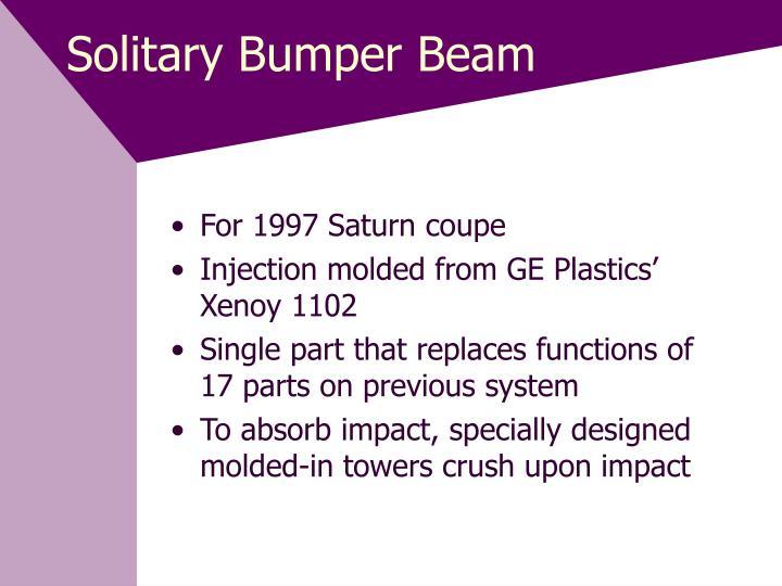 Solitary Bumper Beam