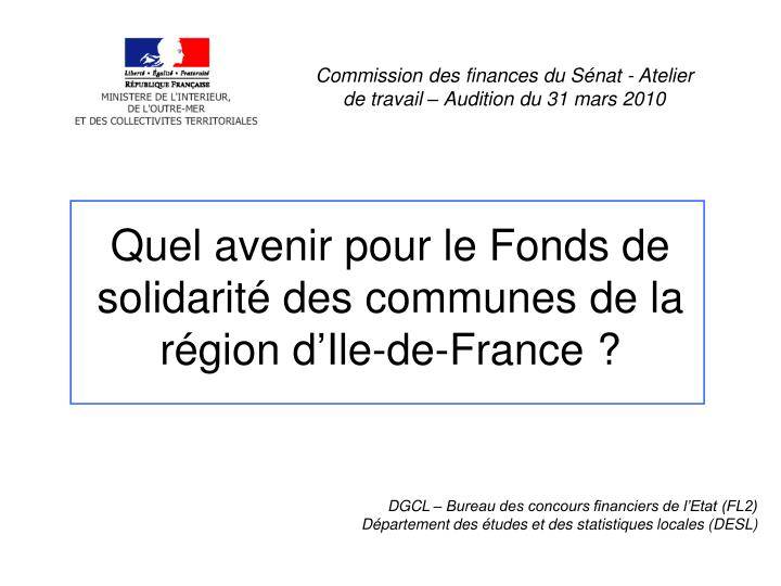 Commission des finances du Sénat - Atelier de travail – Audition du 31 mars 2010