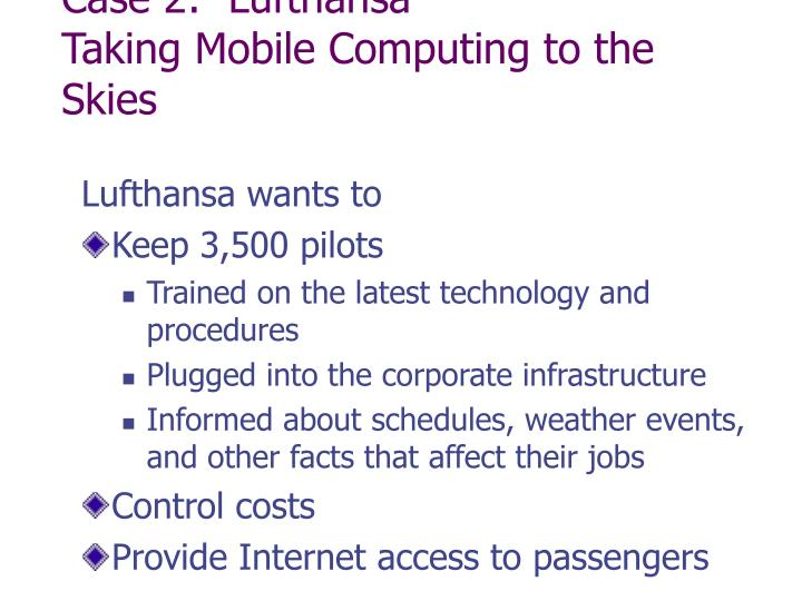 case 2 lufthansa taking mobile computing to the skies