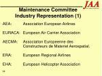 maintenance committee industry representation 1