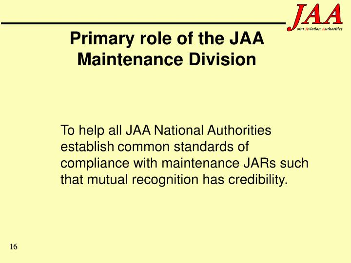 Primary role of the JAA Maintenance Division