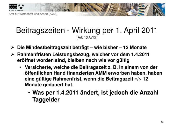 Beitragszeiten - Wirkung per 1. April 2011