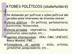 atores pol ticos stakeholders