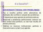 e o governo
