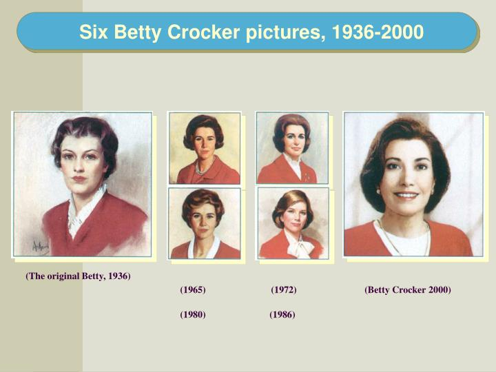 Six Betty Crocker pictures, 1936-2000