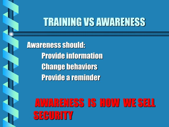 TRAINING VS AWARENESS