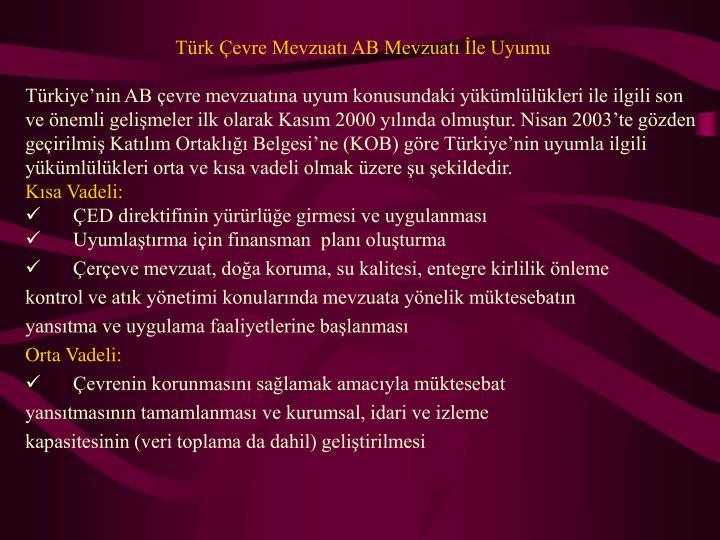 Türk Çevre Mevzuatı AB Mevzuatı İle Uyumu
