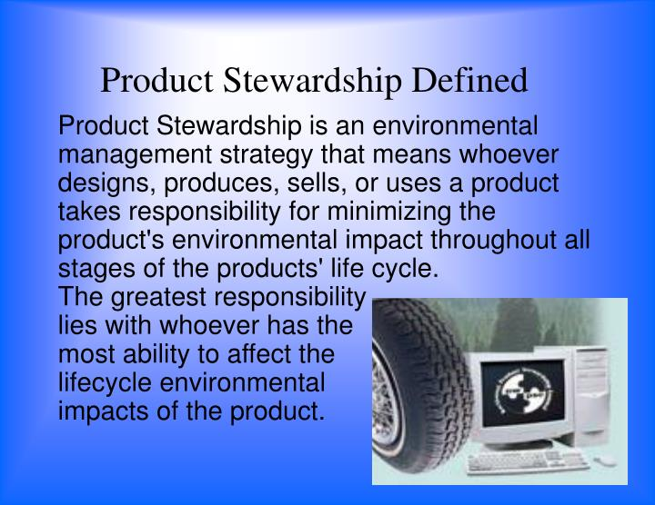 Product Stewardship Defined