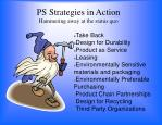 ps strategies in action hammering away at the status quo