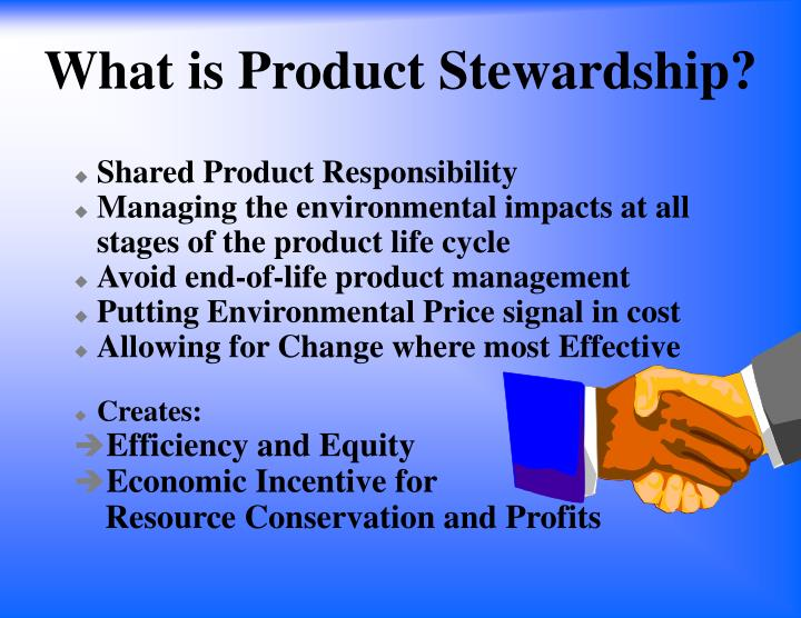 What is product stewardship