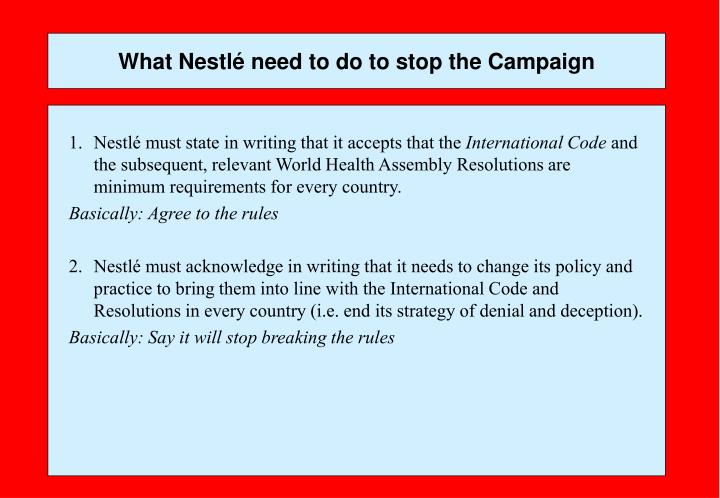 What Nestlé need to do to stop the Campaign