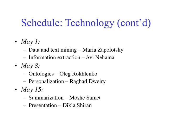 Schedule: Technology (cont'd)