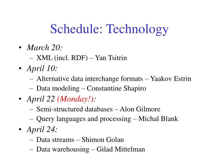 Schedule: Technology