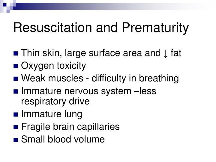Resuscitation and Prematurity