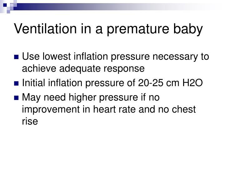 Ventilation in a premature baby